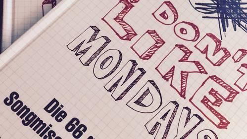 «I don't like Mondays - Die 66 grössten Songmissverständnisse»