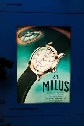 Ein Plakat aus alten Zeiten, als die Uhrenmarke Milus bekannter war.