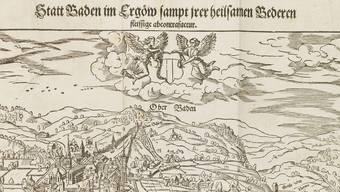 David Kandels Holzschnitt von «Ober Baden» (das «untere Baden» meint Baden-Baden) übernahm Pantaleon 1578 in seine Beschreibung der Stadt. (Ausschnitt)
