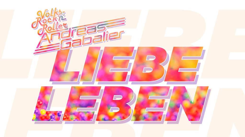 Andreas Gabalier - Liebeleben
