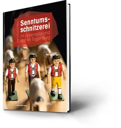 H.-R. Merz: Senntumsschnitzerei im Appenzellerland und im Toggenburg, Appenzeller Verlag, 104 S.