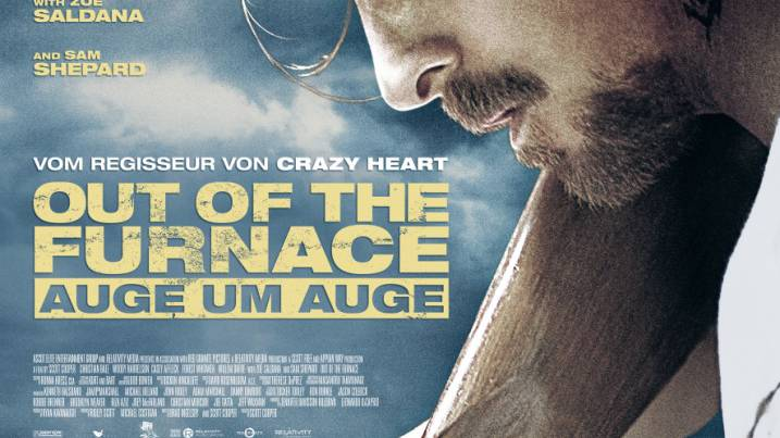 KINOTIPP: OUT OF THE FURNACE – AUGE UM AUGE