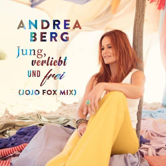 Platz 29 - Andrea Berg - Jung, verliebt und frei (Jojo Fox Mix)