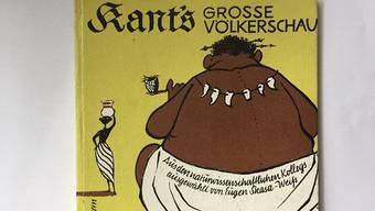 «Kants grosse Völkerschau»: Eine Sammlung mit von ihm an den Haaren herangezogenen rassistischen Zuschreibungen.