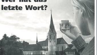 «Wer hat das letzte Wort» – Sie!» Team-Werbung für die Einwohnerrats- und Stadtratswahlen im Jahre 2005.