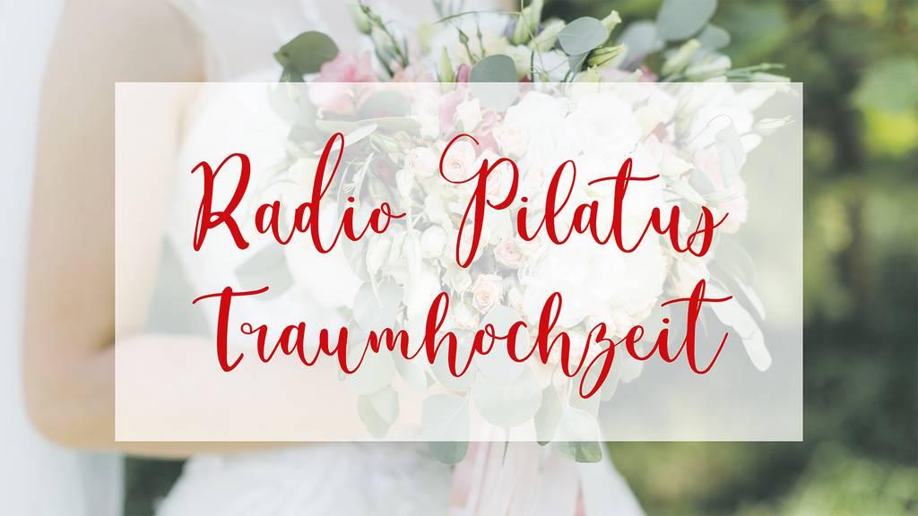 Radio Pilatus Traumhochzeit