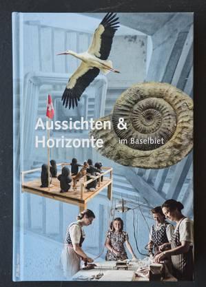 «Aussichten & Horizonte im Baselbiet»