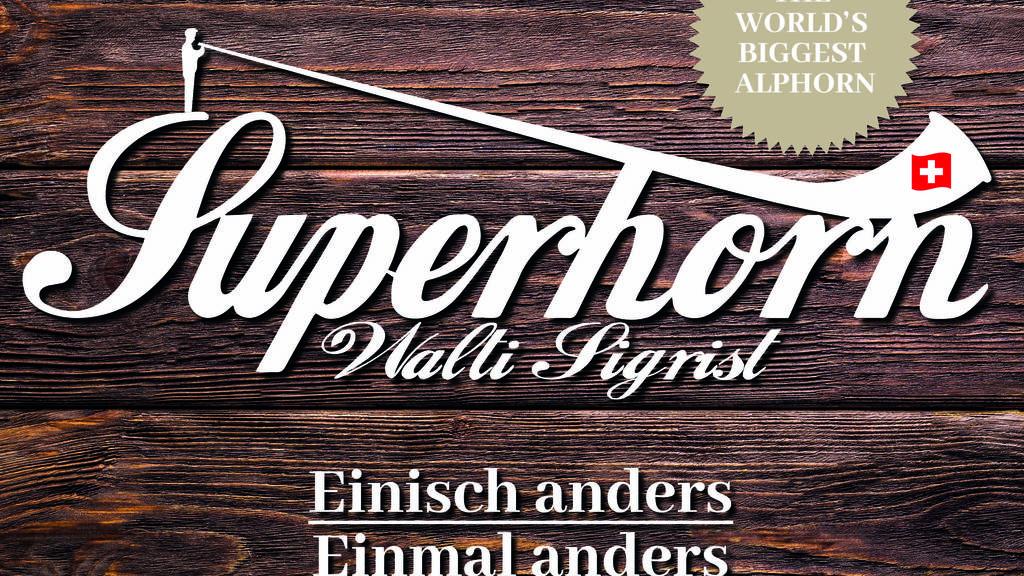 Walti Sigrist - Superhorn
