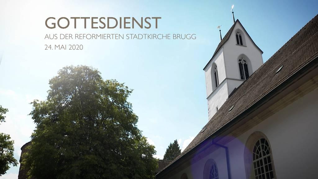 Gottesdienst aus der Stadtkirche Brugg