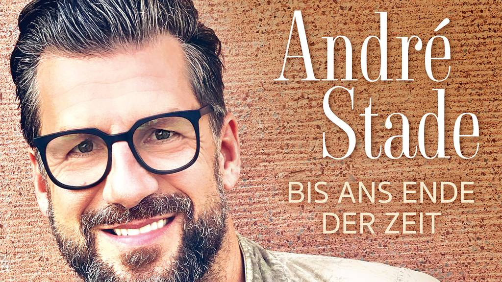 André Stade - Bis ans Ende der Zeit