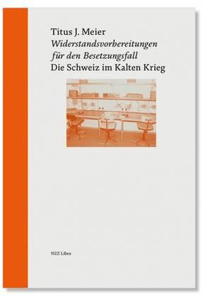 Widerstandsvorbereitungen für den Besetzungsfall: NZZ Libro, 2018, 580 Seiten, Fr. 56.–.
