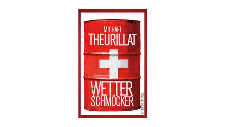 Wetterschmöcker von Michael Theurillat