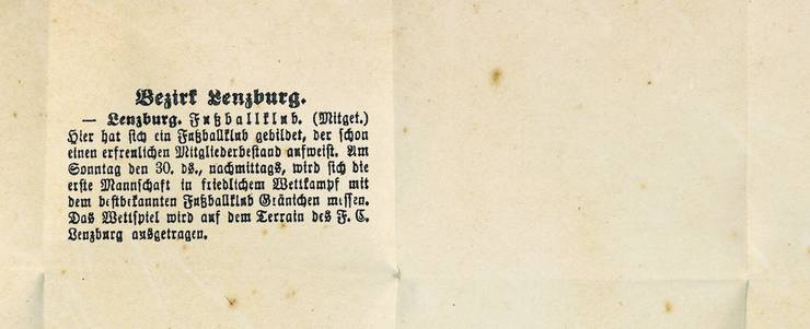 Der FC Lenzburg wird am 29.4.1916 in der Lenzburger Zeitung erstmals erwähnt