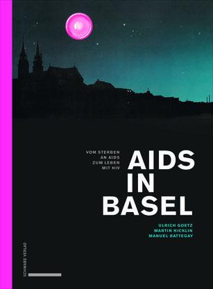 Auf 288 Seiten beschreiben die Journalisten Ulrich Goetz, Martin Hicklin und der Professor Manuel Battegay Basels Kampf gegen die Aids-Epidemie. www.schwabeverlag.ch