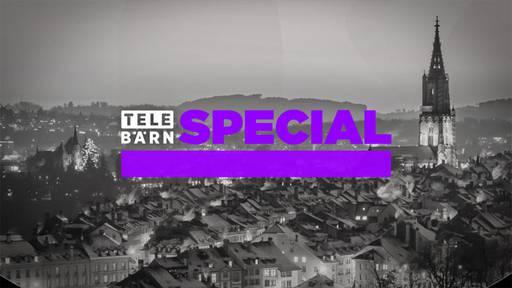 TeleBärn Special