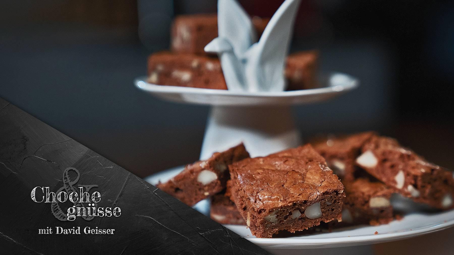 Choche & gnüsse mit David Geisser, Brownies