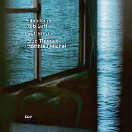 Elina Duni/Rob Luft: Lost Ships (ECM / Musikvertrieb)