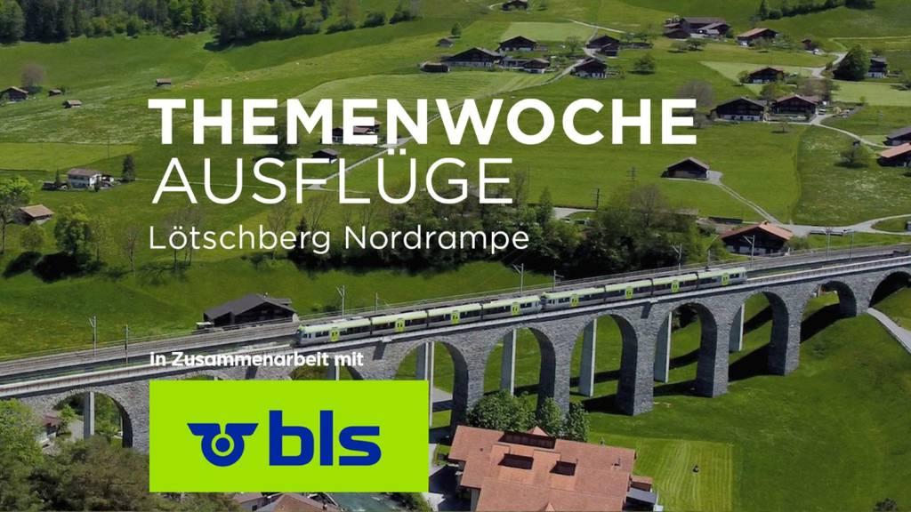 «Lötschberg Nordrampe»