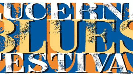 25. LUCERNE BLUES FESTIVAL