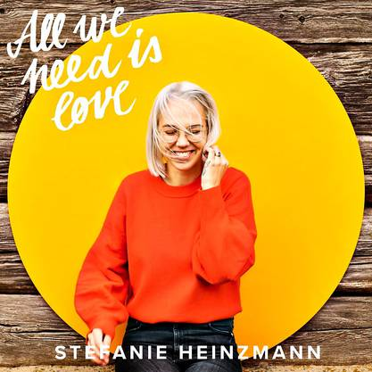 Stefanie Heinzmann: All we need is love (BMG/TBA). Erscheint am 22. März.