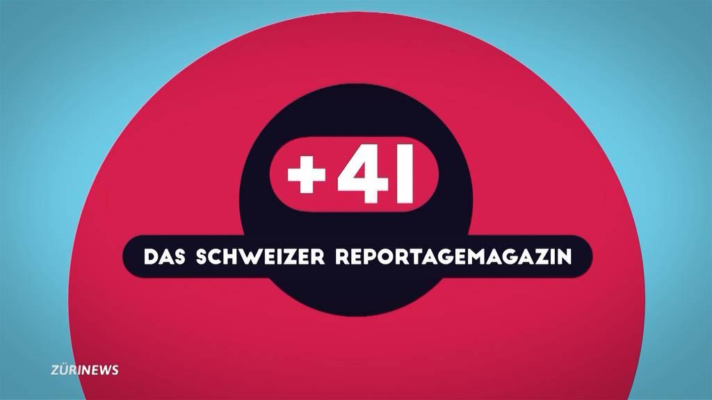 Das zeigt das neue Reportagemagazin +41