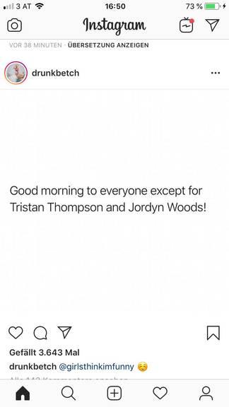 Diese Person ist nicht gut zu sprechen auf Tristan und Jordyn. (Instagram/drunkbetch)