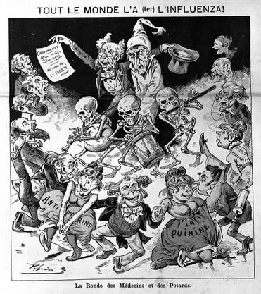 Die Karikatur im französischen Satire-Magazin «Le Grelot» zeigt einen Grippe-Kranken, der von Ärzten und Apothekern umschwirrt wird. Die Tänzerinnen im Vordergrund repräsentieren die Arzneistoffe Chinin und Antipyrin.