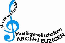 Musikgesellschaften Arch und Leuzigen