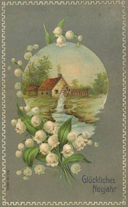 «Es rattert die Mühle ...» Im Januar 1909 wurde bereits der kommende Frühling herbeibeschworen.