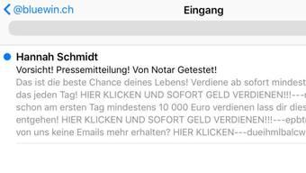 """Millionen unerwünschter Werbemails mit Absendern wie """"Hannah Schmidt"""" füllen momentan die Bluewin-Accounts von Swisscom."""