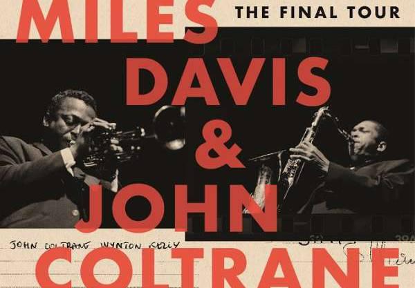 Miles Davis & John Coltrane: The Final Tour (1960). Die beiden Giganten auf ihrer letzten gemeinsamen Tour.