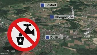 Trinkwasserverschmutzung in den Gemeinden Lostorf, Obergösgen und Dulliken.