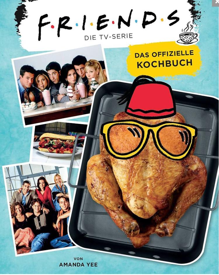 Friends: Offizielles Kochbuch