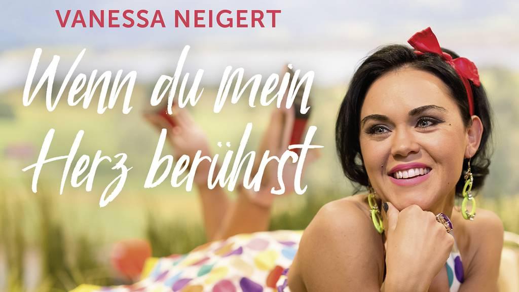 Vanessa Neigert - Wenn du mein Herz berührst