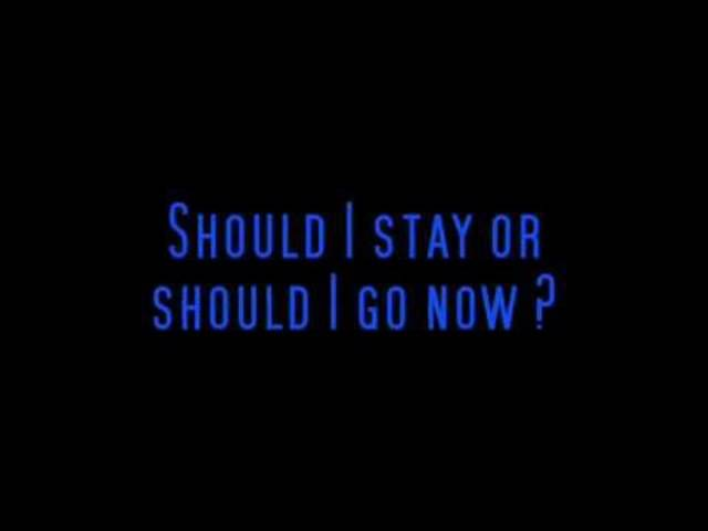 The Clash - Should I Stay Or Should I Go - Lyrics