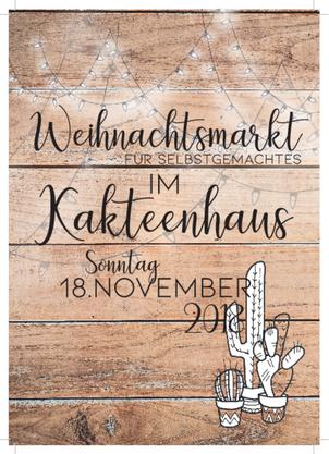 Das Poster für den Weihnachtsmarkt im Kakteenhaus.