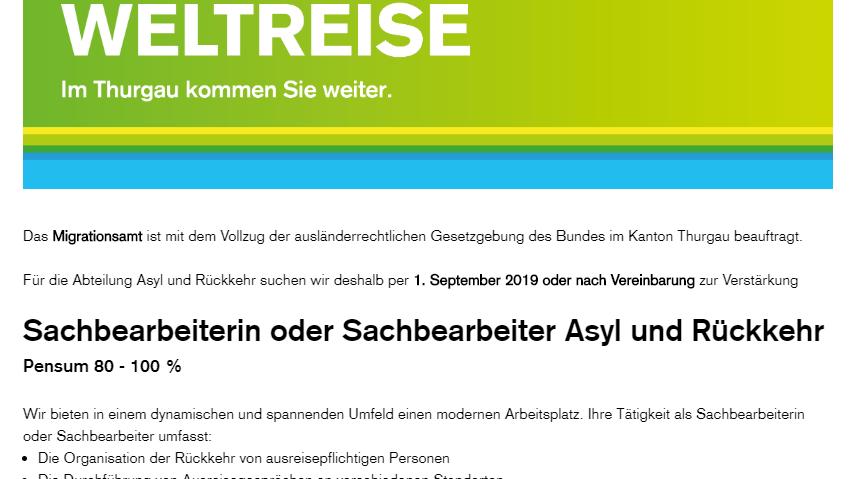 Mit diesem Werbeslogan wirbt der Kanton Thurgau für eine Stelle als Sachbearbeiter für Asyl und Rückkehr.