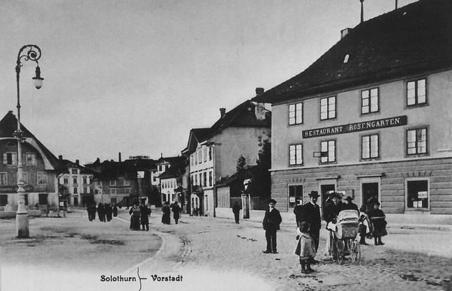 Solothurner Vorstadt mit dem Restaurant Rosengarten um 1900.