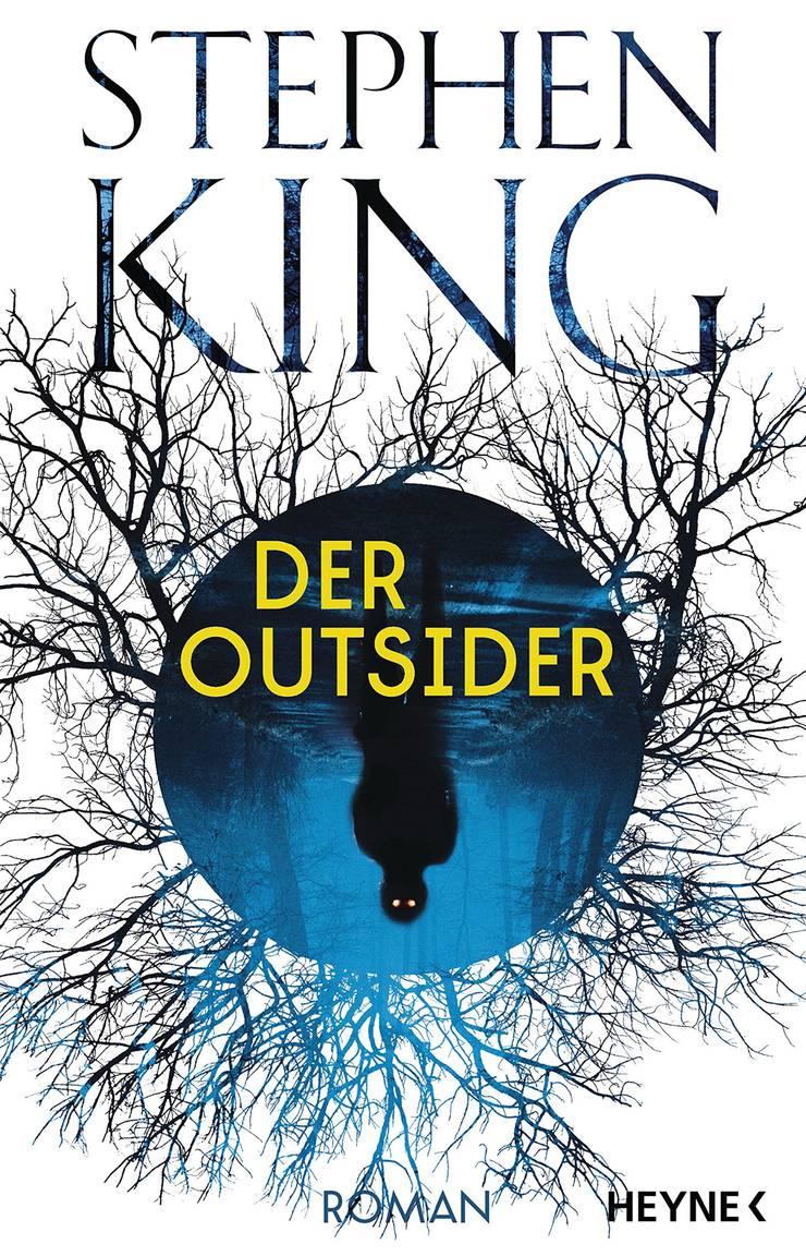 Stephen King: «Der Outsider». Heyne, 752 Seiten.
