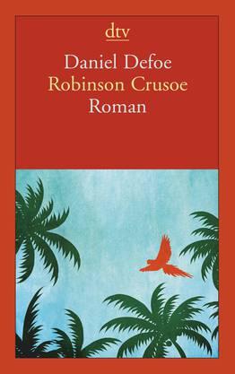 Daniel Defoe: Robinson Crusoe dtv 692 Seiten