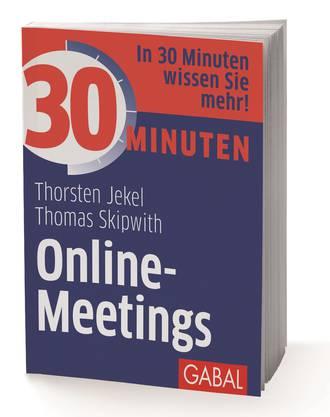 «Online-Meetings» von Thomas Skipwith und Thorsten Jekel, erhältlich im Buchhandel.