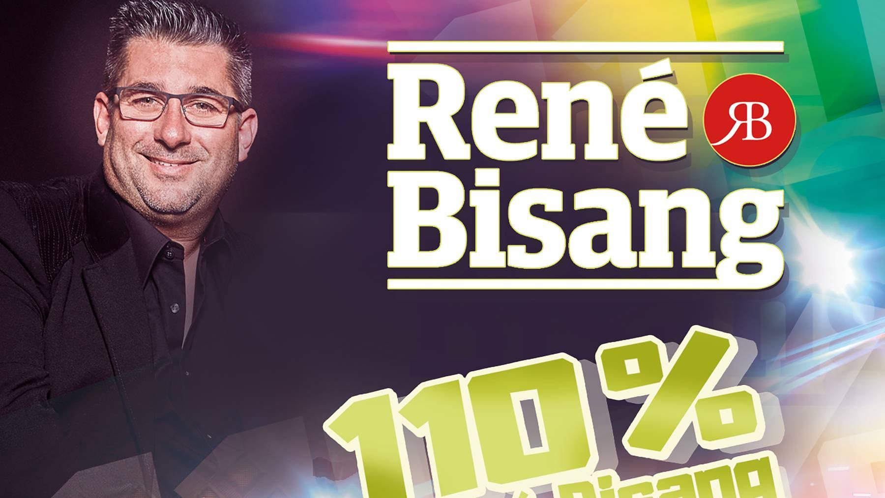René Bisang - 110 %