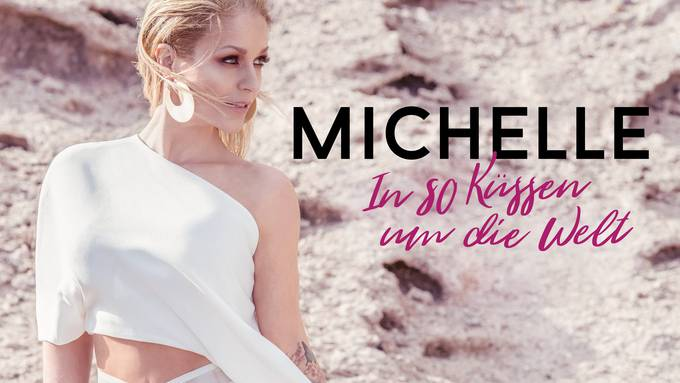 Michelle - In 80 Küssen um die Welt