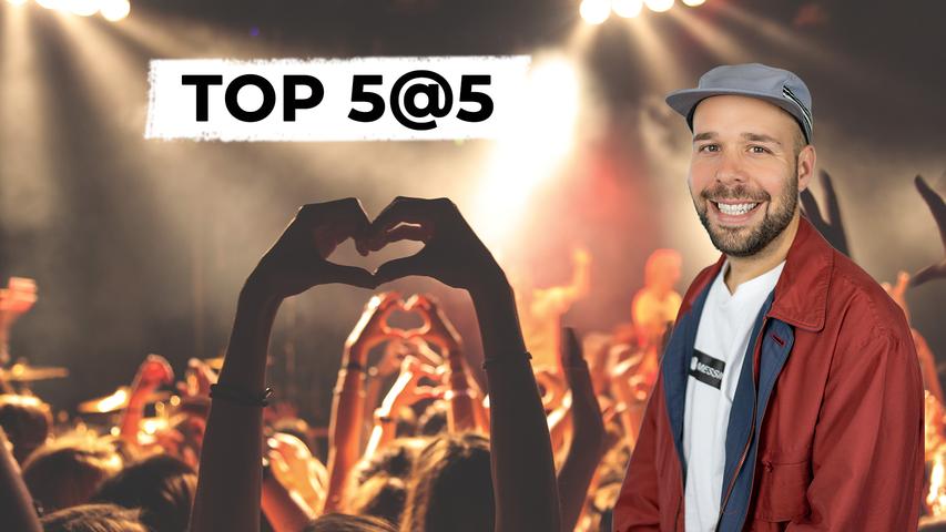 Top 5@5: Wir spielen deinen Lieblingssong!