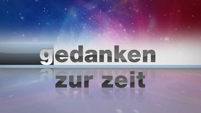 05.04.2012 Gedanken zur Zeit