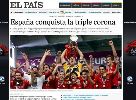«Spanien erobert die Triple-Krone», so die grösste und international bekannteste Tageszeitung Spaniens, El País.