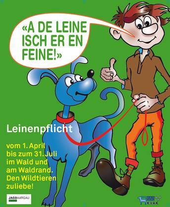 Mit diesem Plakat werden Hundehalter für die Leinenpflicht sensibilisiert.