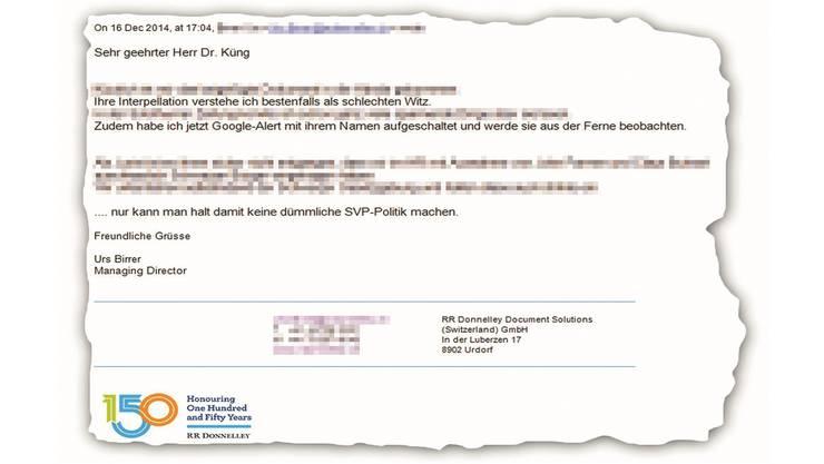 Diese E-Mail hat Urs Birrer, Chef von RR Donnelley, im Dezember an SVP-Kantonsrat Manfred Küng gesendet.