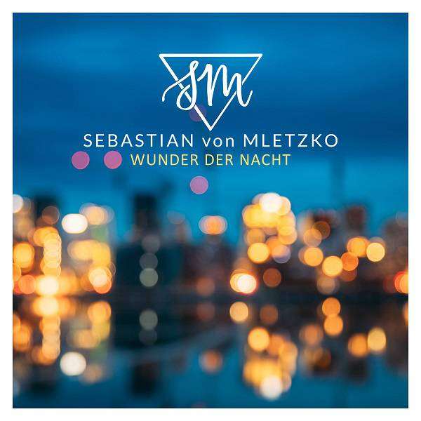 Cover Sebastian-von-Mletzko-Wunder-der-Nacht-mp3-image