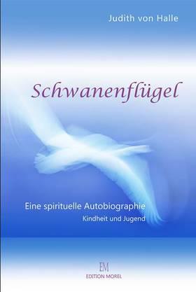 Schwanenflügel. Eine spirituelle Autobiografie. Edition Morel, Dornach 2016, 39 Franken.